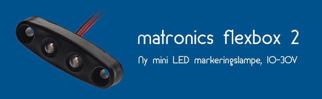 Matronics Flexbox 2 - Ny mini LED markeringslampe, 10-30V